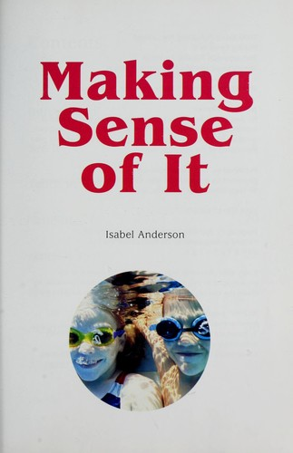 Making sense of it by Isabel Anderson