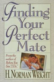 Cover of: Finding the Right One for You: Secrets to Recognizing Your Perfect Mate