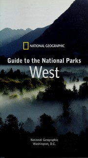 Cover of: National Geographic guide to national parks | National Geographic Society (U.S.)