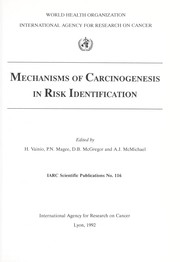 Cover of: Mechanisms of carcinogenesis in risk identification |