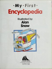 Cover of: My first encyclopedia | Alan Snow