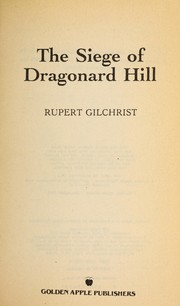 Cover of: The siege of Dragonard Hill