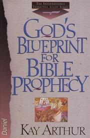 Cover of: God's blueprint for Bible prophecy: Daniel (The New Inductive Study Series)