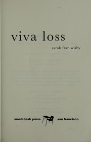 Cover of: Viva loss | Sarah Fran Wisby