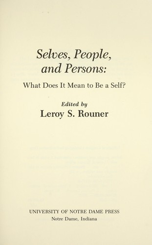 Selves, people, and persons : what does it mean to be a self? by
