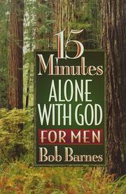 Cover of: 15 Minutes Alone with God for Men