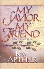 Cover of: My Savior, my friend