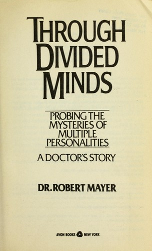 Through Divided Minds by Robert S. Mayer