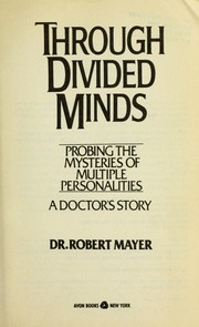 Cover of: Through Divided Minds | Robert S. Mayer