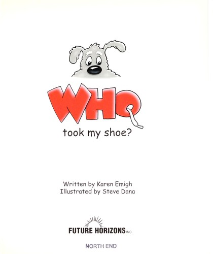 Who took my shoe? by Karen Emigh