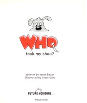 Cover of: Who took my shoe? | Karen Emigh