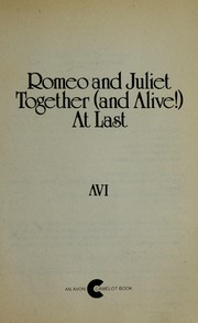 Cover of: Romeo and Juliet Together (And Alive!) at Last | Avi