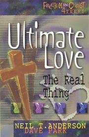 Cover of: Ultimate love | Neil T. Anderson