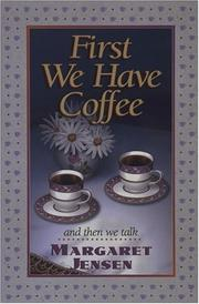 Cover of: First we have coffee