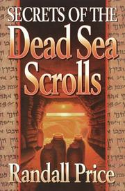 Cover of: Secrets of the Dead Sea scrolls