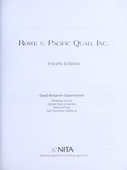Cover of: Rowe v. Pacific Quad, Inc | David Benjamin Oppenheimer