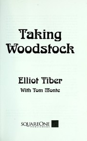 Taking Woodstock by Elliot Tiber