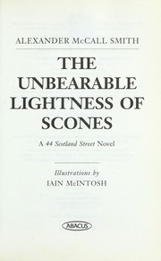 Cover of: The unbearable lightness of scones | Alexander McCall Smith
