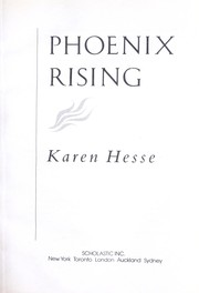 Cover of: Phoenix rising | Karen Hesse