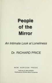 Cover of: People of the mirror : an intimate look at loneliness |