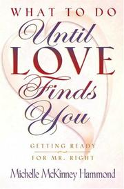 Cover of: What to Do Until Love Finds You