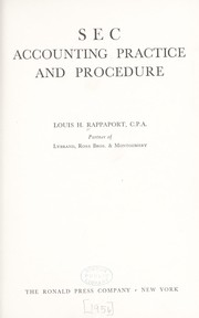 Cover of: SEC accounting practice and procedure. | Louis H. Rappaport