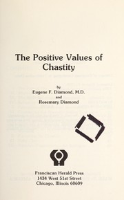 Cover of: The positive values of chastity