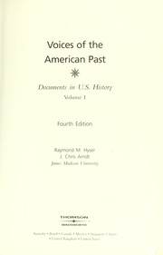 Cover of: Voices of the American past | [edited by] Raymond M. Hyser, J. Chris Arndt.