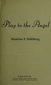 Cover of: Play to the angel