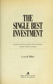 Cover of: The single best investment | Lowell Miller