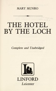 Cover of: The hotel by the loch. | Mary Munro