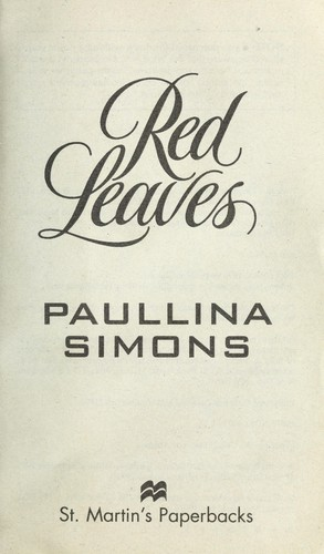 Red leaves by Paullina Simons