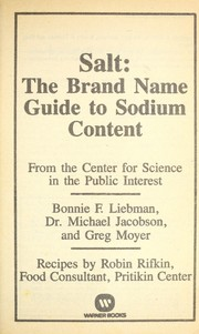 Cover of: Salt, the brand name guide to sodium content | Bonnie F. Liebman