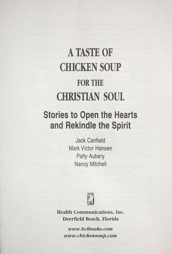 A taste of chicken soup for the Christian soul by Jack Canfield
