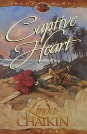 Cover of: Captive heart | Linda Lee Chaikin