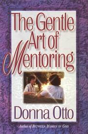 Cover of: The gentle art of mentoring | Donna Otto
