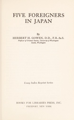 Five foreigners in Japan by Herbert H. Gowen