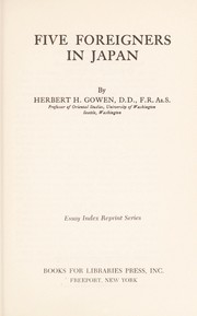 Cover of: Five foreigners in Japan | Herbert H. Gowen