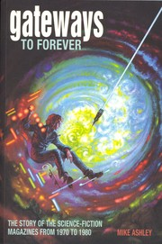 Cover of: Gateways To Forever: The Story of the Science-Fiction Magazines From 1970 To 1980