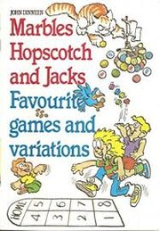 Cover of: Marbles, hopscotch and jacks