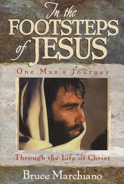 Cover of: In the footsteps of Jesus | Bruce Marchiano