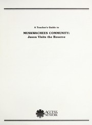 Cover of: Muskwachees community | Alberta Educational Communications Corporation