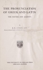 Cover of: The pronunciation of Greek and Latin | Edgar H. Sturtevant