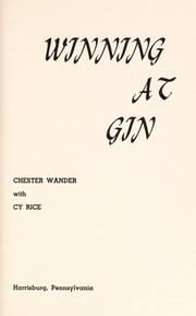 Cover of: Winning at gin | Chester Wander