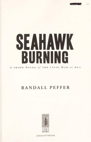 Seahawk burning by Randall S. Peffer