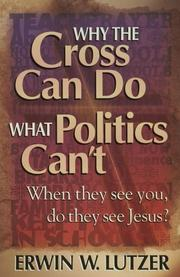 Cover of: Why the cross can do what politics can't