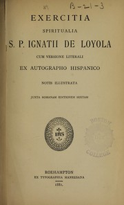 Exercitia spiritualia by Saint Ignatius of Loyola, Aloysio R.P Bellecio, Ignatius., William, S.J. Reiser