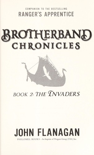 The invaders brotherband chronicles book 2 by John Flanagan