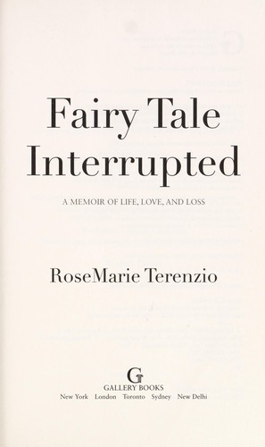 Fairytale interrupted by RoseMarie Terenzio