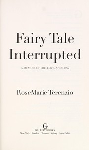 Cover of: Fairytale interrupted | RoseMarie Terenzio
